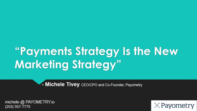 Payments Strategy is the New Marketing Strategy