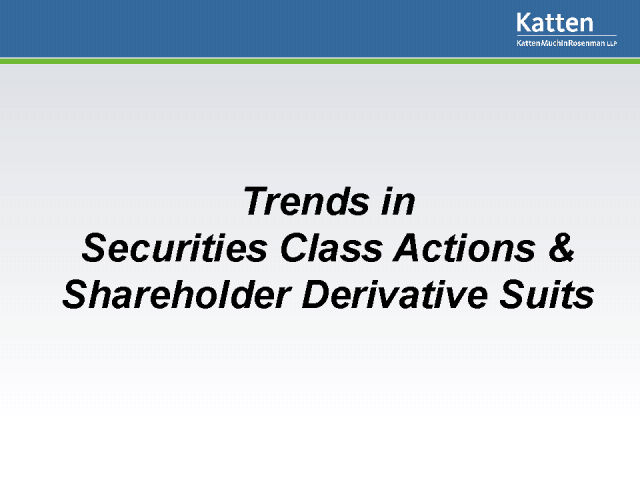 Trends in Securities Class Actions & Shareholder Derivative Suits