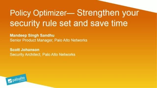 Policy Optimizer—Strengthen your security rule set and save time