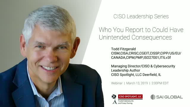 CISO Leadership Series: Who you report to could have unintended consequences