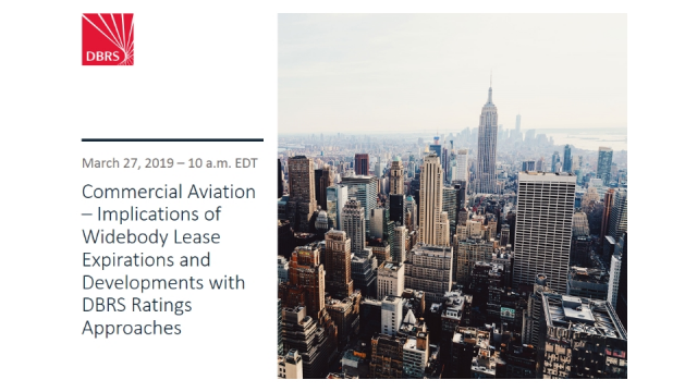 DBRS Webinar – Aviation: Widebody Lease Expirations and Methodology Updates