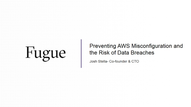 Preventing AWS Misconfiguration and the Risk of Data Breaches