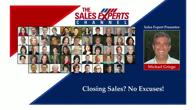 Closing Sales? No Excuses!