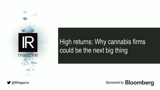 IR Magazine Webinar – Why cannabis firms could be the next big thing