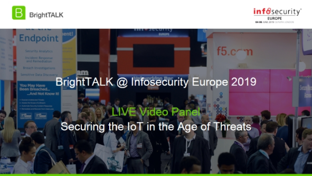 Panel Discussion - Securing the IoT in the Age of Threats