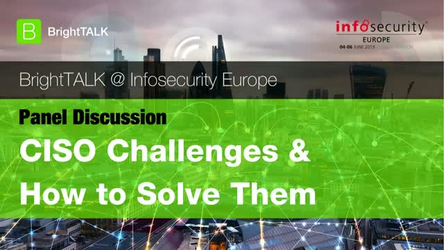 Livestream Video - CISO Challenges and How to Solve Them