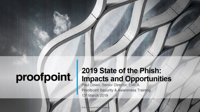 State of the Phish 2019: How to Stop Attackers That Are Phishing Your End-users