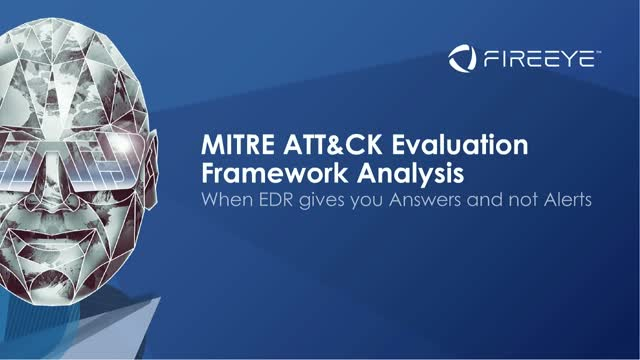 MITRE ATT&CK Evaluation Framework Analysis