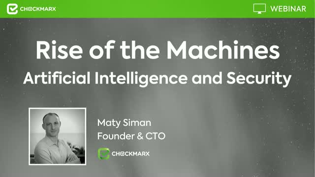 Rise of the Machines- Artificial Intelligence and Security