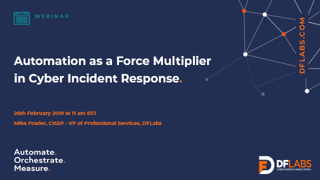 Automation as a Force Multiplier in Cyber Incident Response