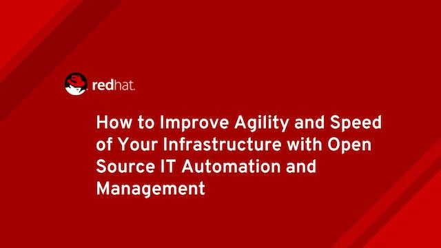 How to improve agility and speed of your infrastructure