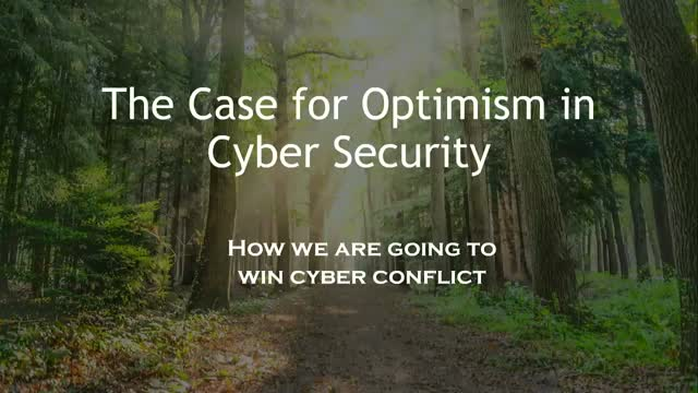 Cyber Security Panel: The Case for Optimism