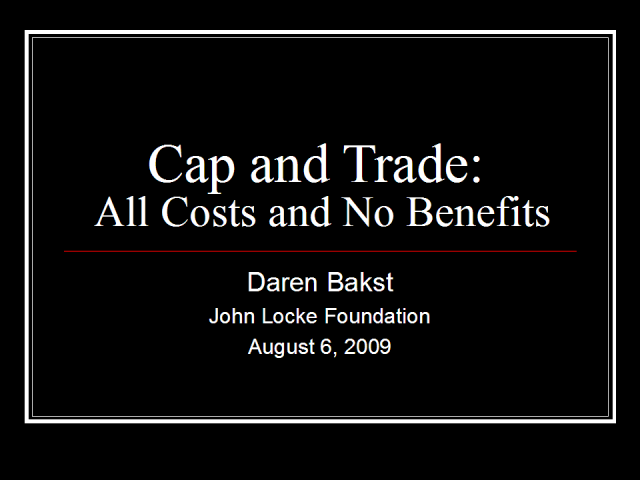 Cap and Trade: All Costs and No Benefits