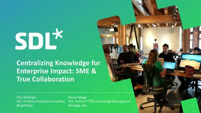 Centralizing Knowledge for Enterprise Impact: SME Authoring & True Collaboration