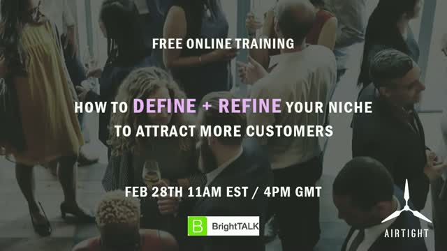 Defining & Refining Your Niche to Attract Ideal Customers