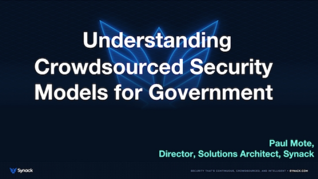 Understanding Crowdsourced Security Models for Government