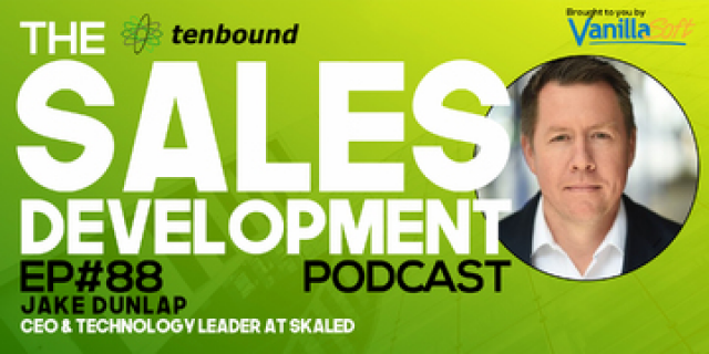 Jake Dunlap - Building Your Personal Brand to drive Sales Development Success
