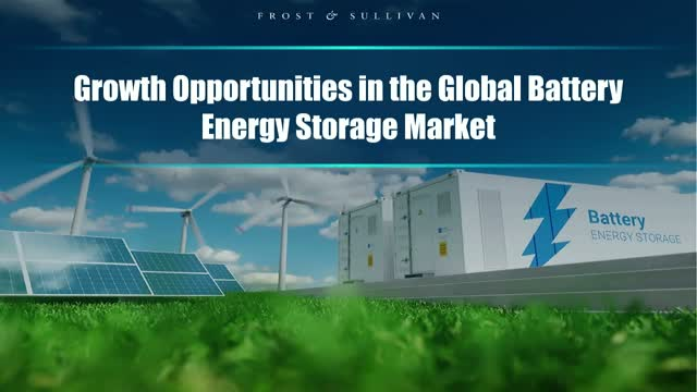 Growth Opportunities in the Global Battery Energy Storage Market