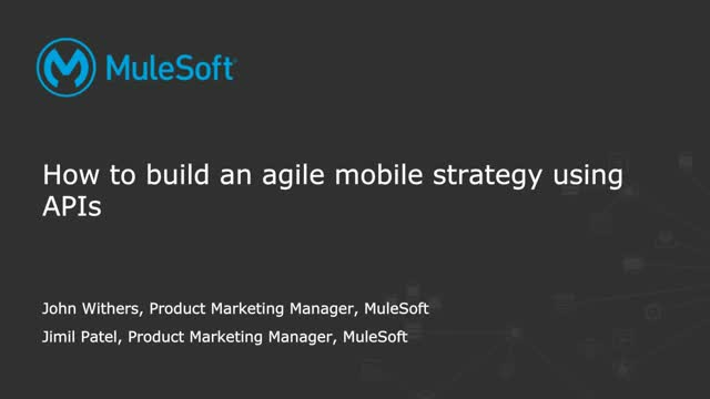 How to build an agile mobile strategy using APIs
