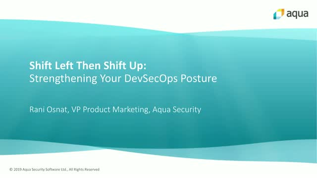 SHIFT LEFT THEN SHIFT UP: Strengthening Your DevSecOps Posture
