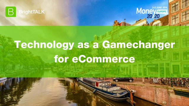 Technology as a Gamechanger for eCommerce