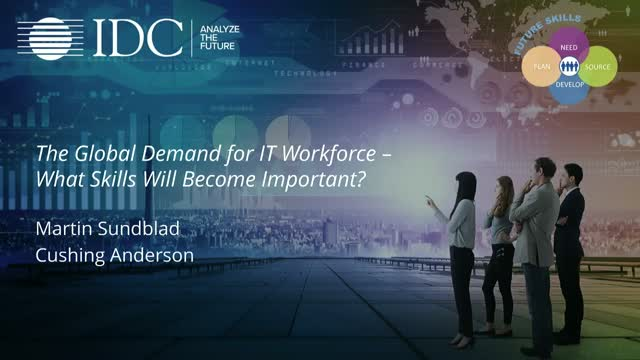 The Global Demand for IT Workforce - What Skills Will Become Important?