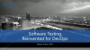 Software Testing – Reinvented for DevOps