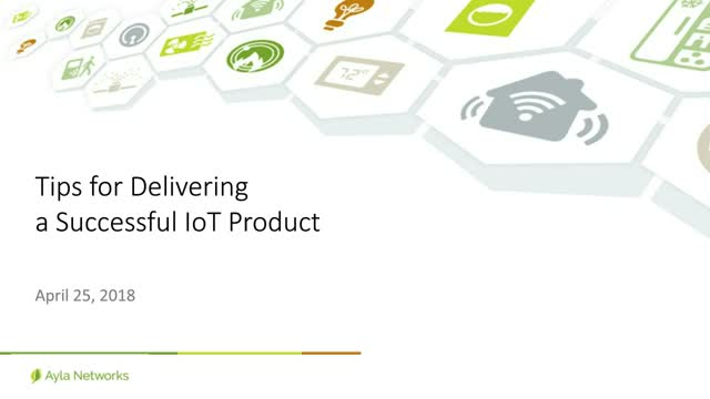 Tips for Delivering a Successful IoT Product