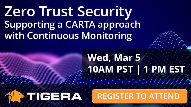 Zero Trust Security: Supporting a CARTA approach with Continuous Monitoring
