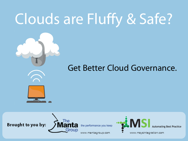 Clouds are Fluffy & Safe? Get Better Cloud Governance