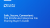 Safe, Secure, Convenient: The 30-Minute Enterprise File Sharing Buyer's Guide