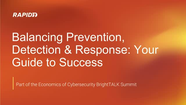 Balancing Prevention, Detection & Response: Your Guide to Success