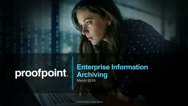 Webisode 4: Proofpoint Demo - Enterprise Information Archiving