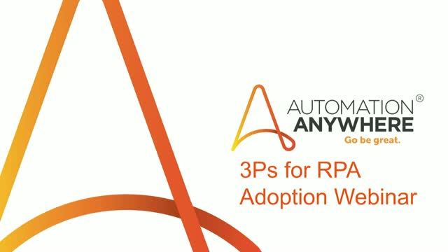 3 P's for RPA Adoption with Symantec