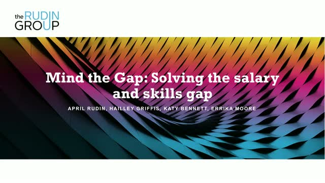 Mind the Gap: Solving the salary and skills gap