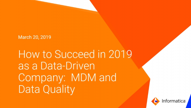 How to Succeed in 2019 as a Data-Driven Company: MDM and Data Quality