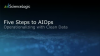 Five Steps to AIOps Operational Readiness