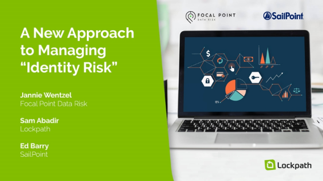 "A New Approach to Managing ""Identity Risk"""