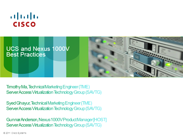 UCS and Nexus 1000V - Best Practices