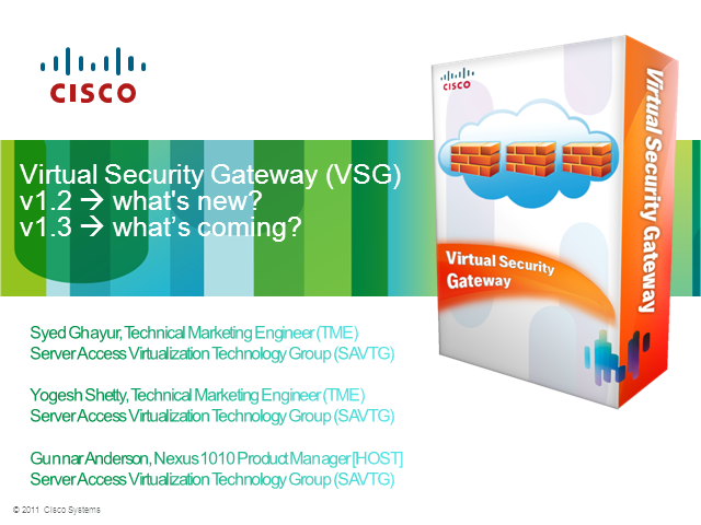 Virtual Security Gateway (VSG) v1.2 - What's New?
