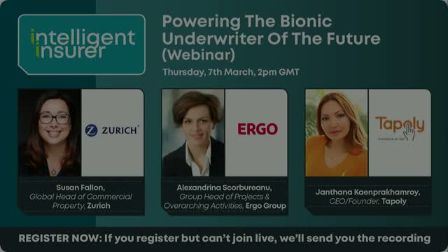 Powering The Bionic Underwriter Of The Future (Webinar)