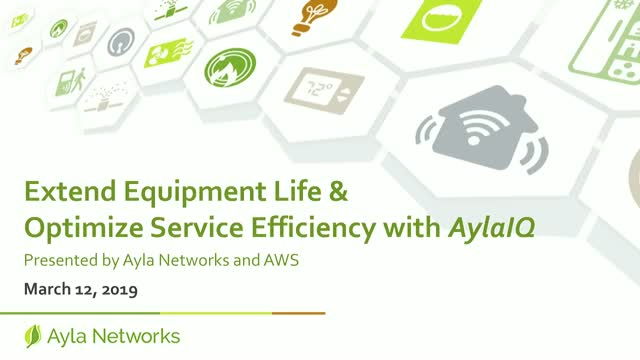 Extend Equipment Life and Optimize Service Efficiency with AylaIQ