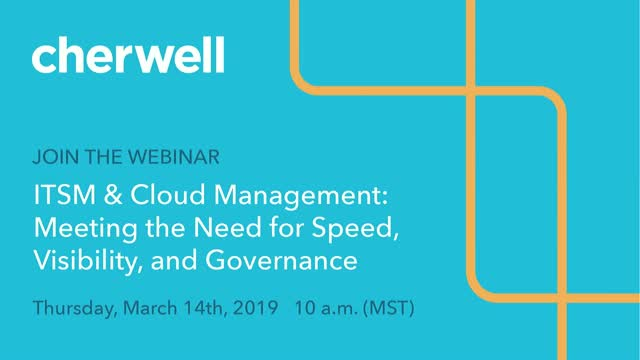 ITSM & Cloud Management: Meeting the Need for Speed, Visibility, and Governance