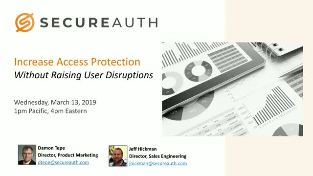 Increase Access Protection Without Raising User Disruptions