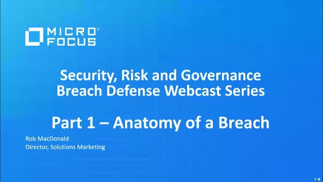 6 Part series - Breach Defense:  Part 1 - Anatomy of a Breach