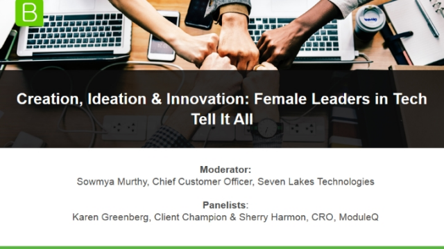 Creation, Ideation & Innovation: Female Leaders in Tech Tell It All