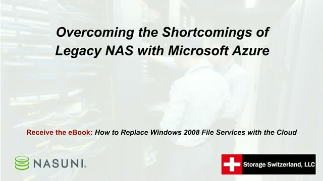 Overcoming the Shortcomings of Legacy NAS with Microsoft Azure