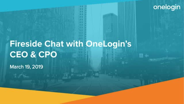Fireside Chat with OneLogin's CEO & CPO