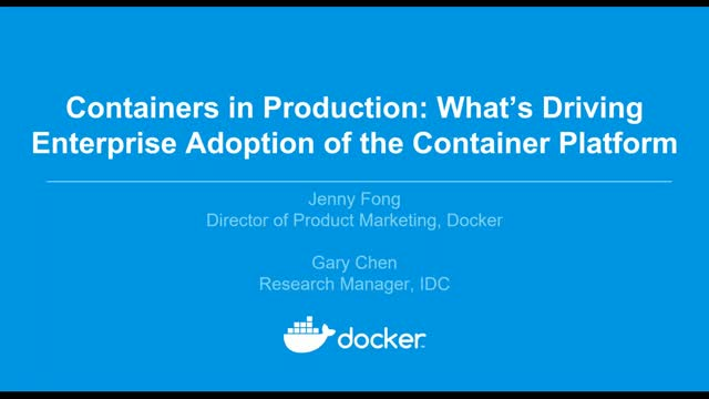 Docker and IDC: Containers in Production