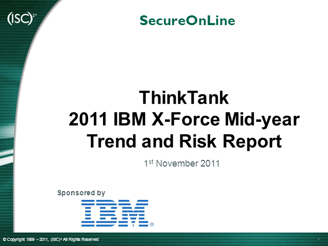 2011 IBM X-Force Mid-Year Trend and Risk Report